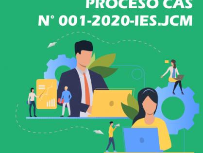 RESULTADOS PRELIMINARES - CONTRATACIÓN DE PERSONAL- CAS N° 001-2020-IES JCM