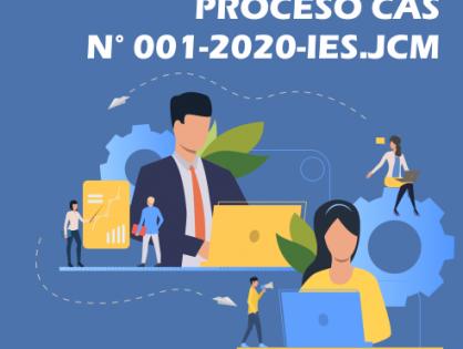 RESULTADOS PRELIMINARES DE EVALUACIÓN DE EXPEDIENTES- CAS N° 001-2020-IES JCM